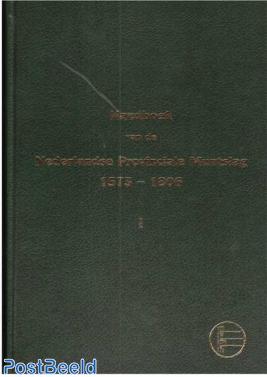 Handboek van de Nederlandse Provinciale Muntslag 1573-1806, I